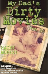 My Dad's Dirty Movies 03