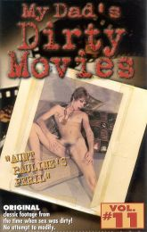 My Dad's Dirty Movies 11